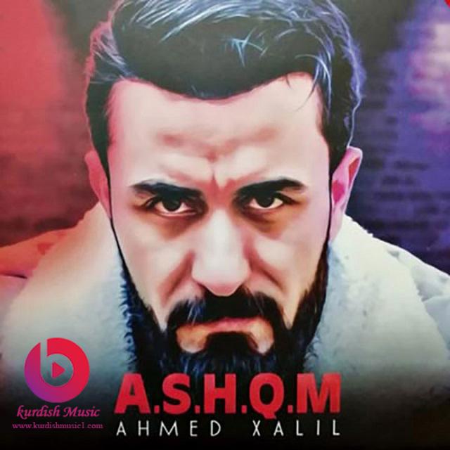 ahmad xalil ashq