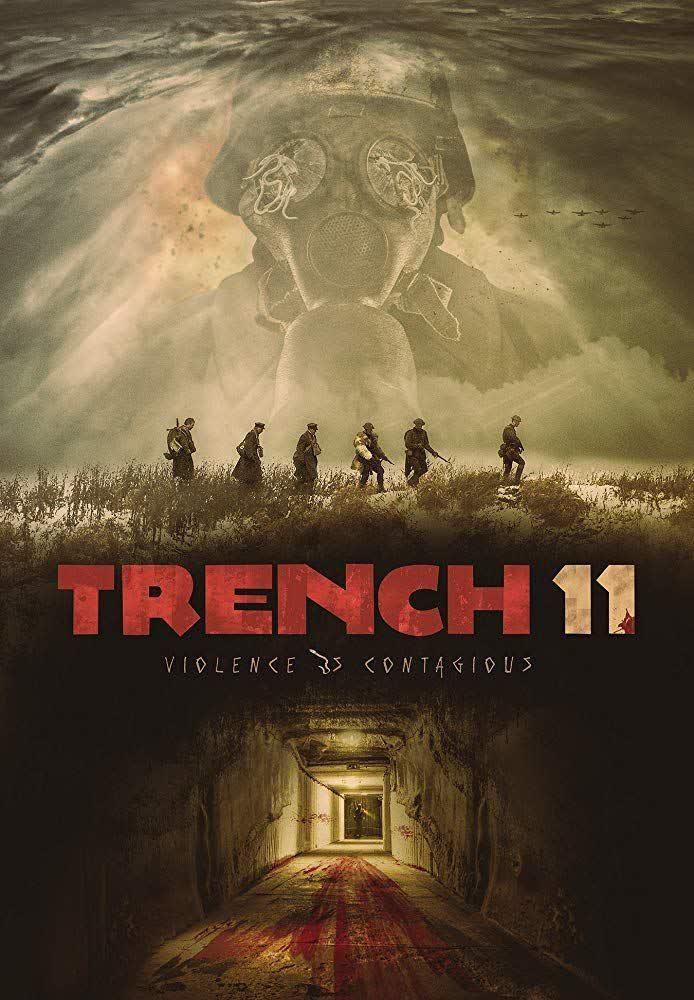 دانلود رایگان فیلم Trench 11 2017