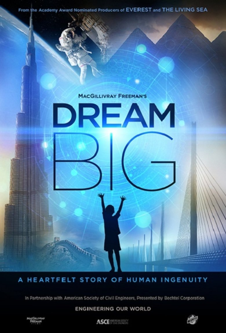 دانلود فیلم Dream Big Engineering Our World 2017