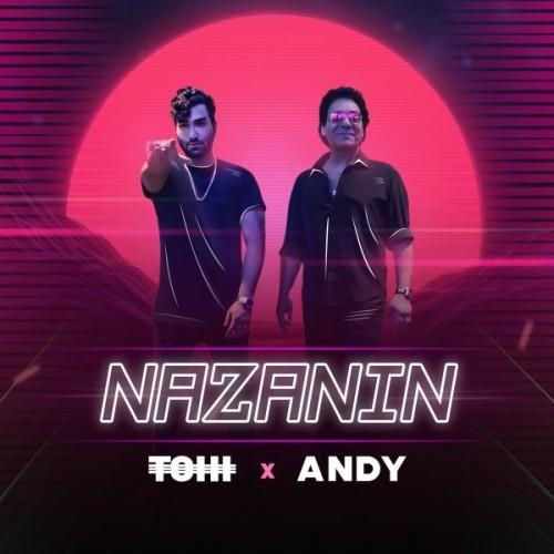 Tohi - Nazanin (Ft Andy)