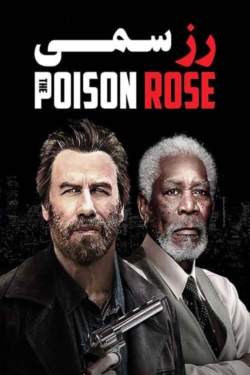 دانلود فيلم The Poison Rose 2019  با کيفيت Blu-Ray