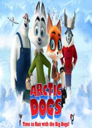 دانلود انیمیشن سگ های قطب شمال با دوبله فارسی Arctic Dogs 2019