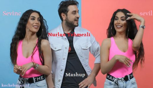 موزیک ویدئو بسیار زیبای Sevi & Sevinc - nurlan tehmezli بنام Mashup