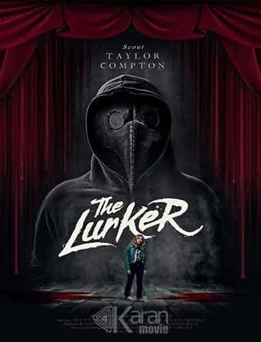 دانلود فیلم لورکر The Lurker 2019