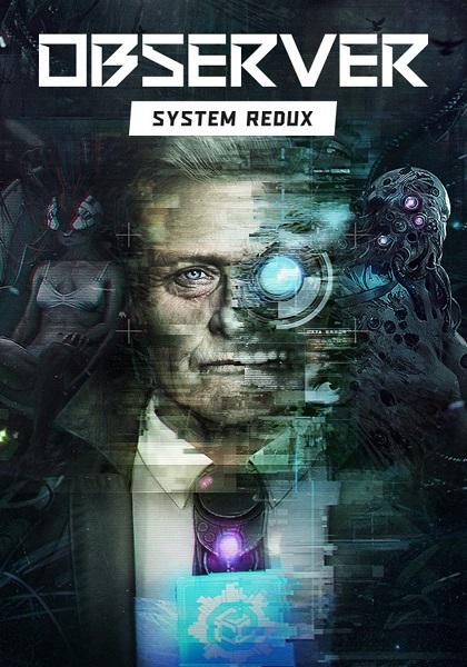 دانلود بازی Observer: System Redux برای کامپیوتر