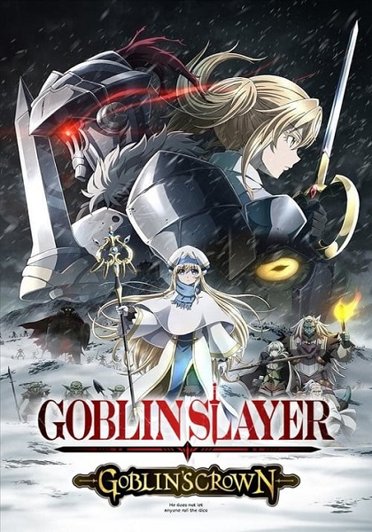 دانلود انیمه Goblin Slayer: Goblins Crown 2020