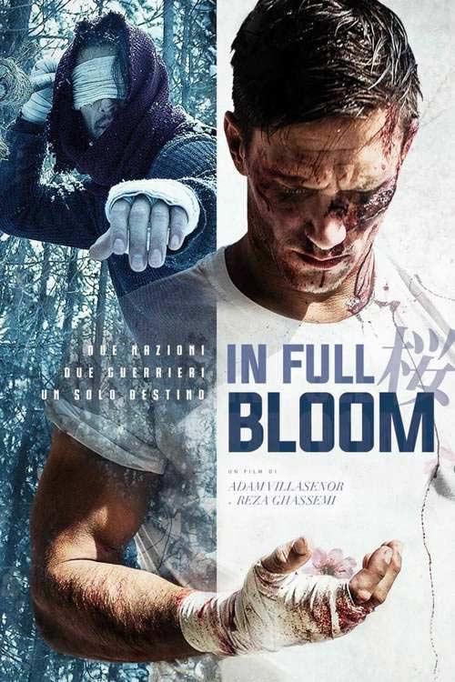 دانلود فیلم رزمی In Full Bloom 2019 شکوفایی دوبله فارسی