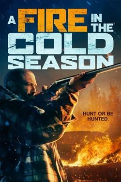 دانلود فیلم آتشی در فصل سرد A Fire in the Cold Season 2019