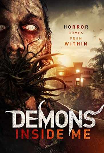 دانلود فیلم ترسناک Demons Inside Me 2019 شیاطین درون من