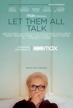 دانلود فیلم کمدی بگذار همه حرف بزنند Let Them All Talk 2020