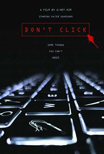 دانلود فیلم ترسناک Dont Click 2020 کلیک نکنید