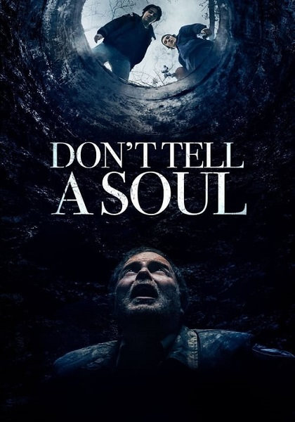 دانلود فیلم به روح نگو دوبله فارسی Don't Tell a Soul 2020