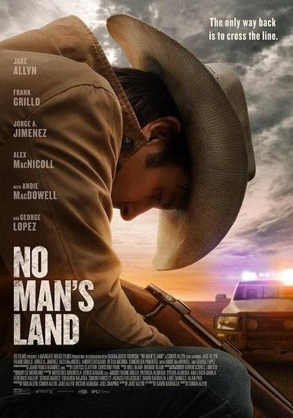 دانلود فیلم سرزمین بی صاحب دوبله فارسی No Mans Land 2020