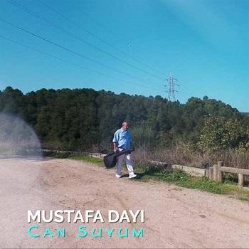 Mustafa Dayı - Can Suyum