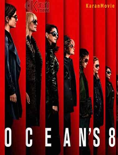 دانلود فیلم هشت یار اوشن 2018 Ocean's Eight