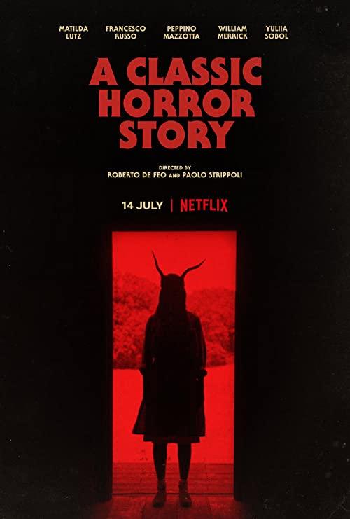 دانلود فیلم یک داستان ترستاک کلاسیک A Classic Horror Story 2021 با زیرنویس چسبیده