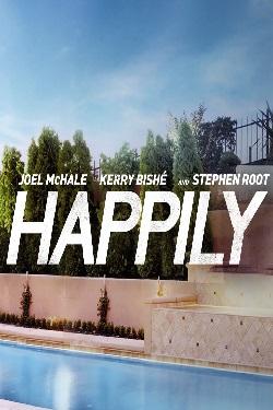 دانلود فیلم کمدی Happily 2021