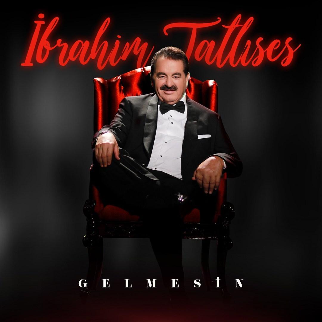 دانلود آلبوم Ibrahim Tatlises بنام Gelmesin