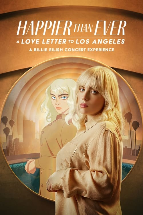 http://exposedsub.ir/دانلود-فیلم-Happier-than-Ever:-A-Love-Letter-to-Los-Angeles-2021.html