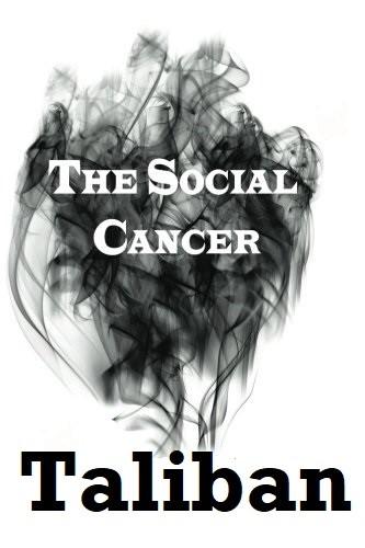 Taliban-a fatal social cancer towards organism of International community