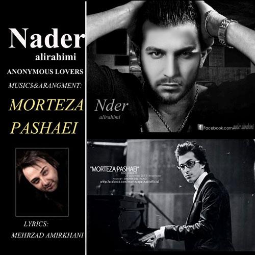 دانلود آهنگ جدید نادر علی رحیمی به نام عاشقان ناشناس